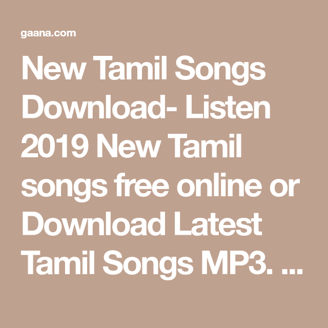 New Tamil Songs Download- Listen 2019 New Tamil songs free