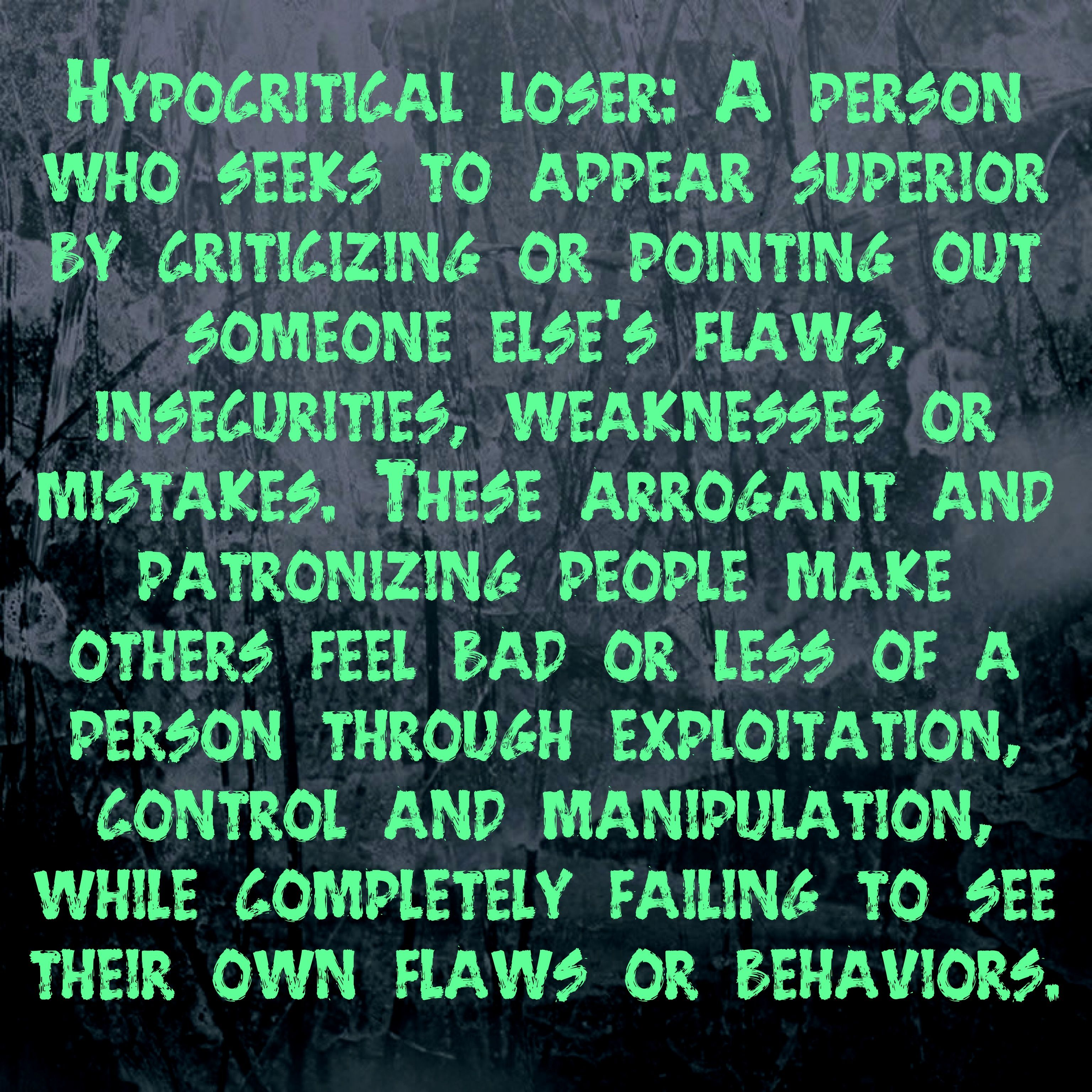 How Do You Put Quotes On Pictures: Hypocrites-always Trying To Put Someone Else Down And
