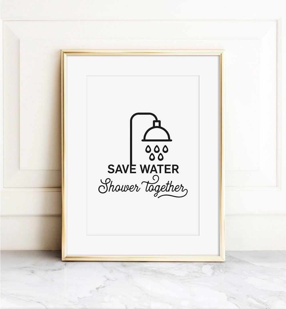 Photo of Save water Shower together, Printable Bathroom Art, Gift for her, Winter gift, Couples gift, Typography wall art , Digital print art