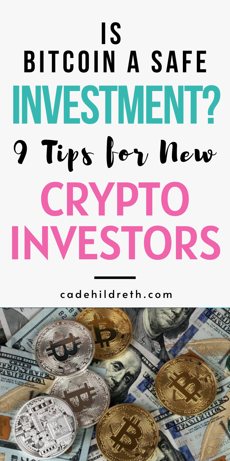 Is Bitcoin A Safe Investment 9 Tips For New Crypto Investors Safe Investments Investors Investing