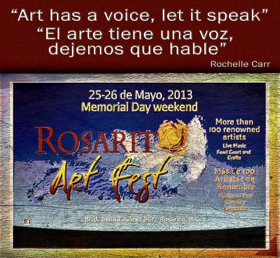 Art has a voice, let is speak  Rosarito Art Fest 2013.: El arte tiene una voz, dejemos que hable. (Rochelle Carr) - http://www.instant-mex-auto-insur.com/baja-log/index.php?id=rosarito-art-fest