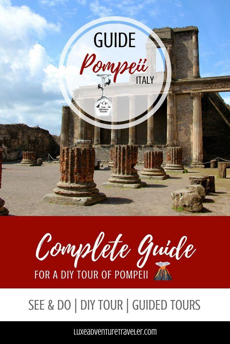 The do it yourself tour of pompeii pompeii explore and italy solutioingenieria Choice Image