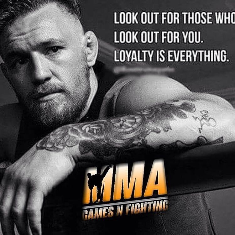 Love Loyalty Mma Conor Mcgregor Conor Mcgregor Quotes Connor Mcgregor Loyalty Quotes