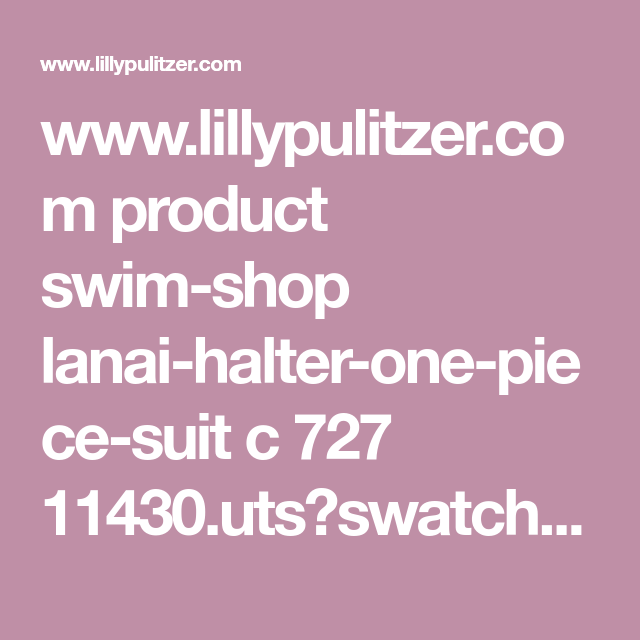 41cf65ee9ec98f www.lillypulitzer.com product swim-shop lanai-halter-one-piece-suit c 727  11430.uts?swatchName=Twilight+Blue+Gypsea+Girl+Swim