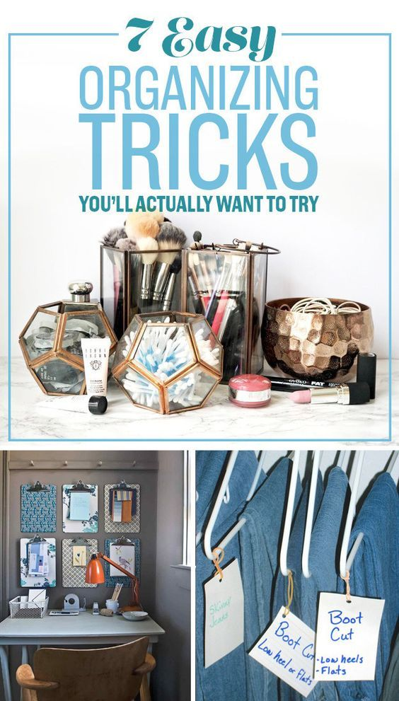7 Easy Organizing Tricks You'll Actually Want To Try: