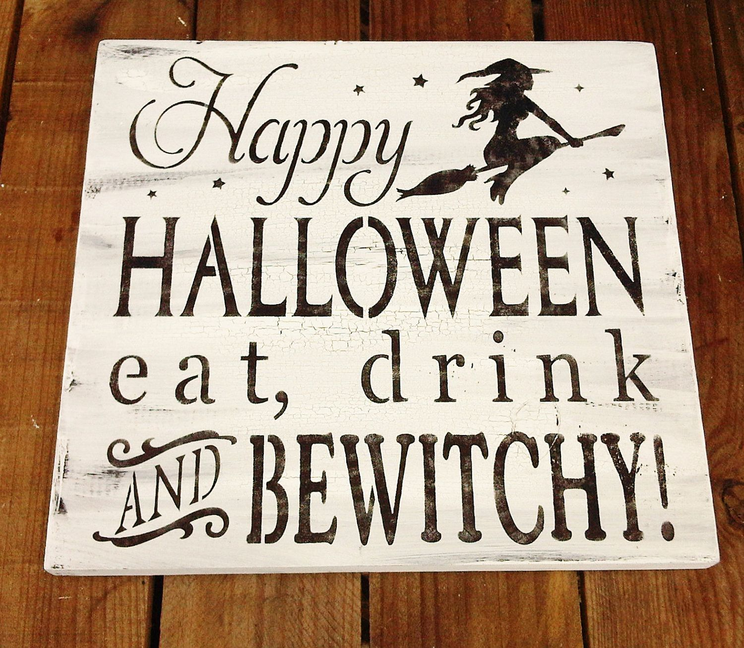 "Halloween Witch Sign, Typography ""Happy Halloween Eat ..."