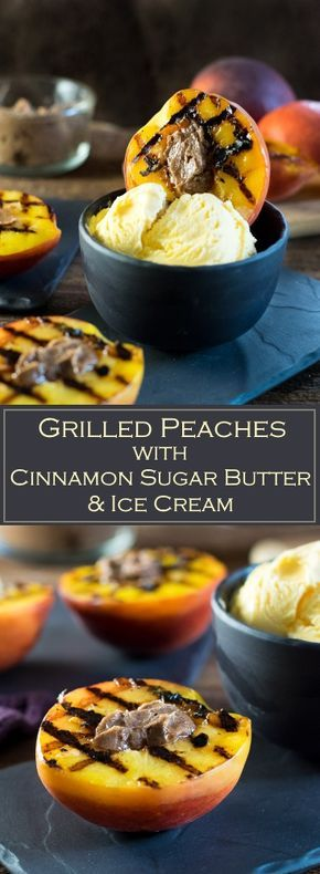 Grilled Peaches with Cinnamon Sugar Butter and Ice Cream via @foxvalleyfoodie