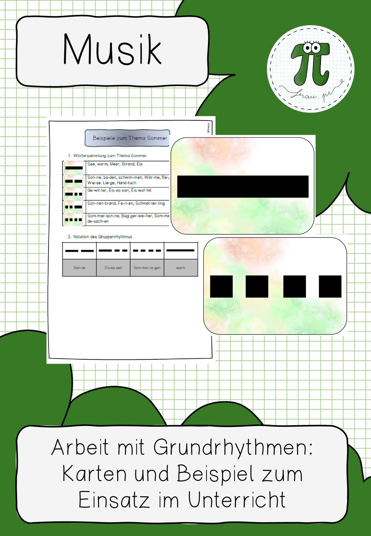 Grundrhythmen Karten Und Beispiel Zur Liederarbeitung Unterrichtsmaterial Im Fach Musik In 2020 Sommer Worte Lied Unterrichtsmaterial
