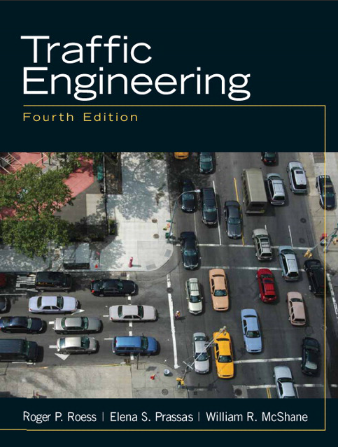 Traffic Engineering Fourth Edition by Roger P. Roess