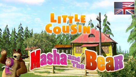 Masha and The Bear Little Cousin! (Episode 15) Full