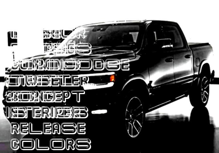Top 2019 Dodge Ram Interior Exterior Top 2019 Dodge Ram Interior Redesign New Trucks Ram 2500 Cummins 2019 Ram 1500