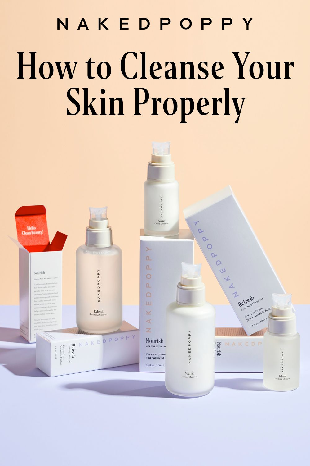 Cleansing 101 Everything You Need To Know Nakedpoppy Skin Care Brands Anti Aging Skin Products Beauty Skin Care
