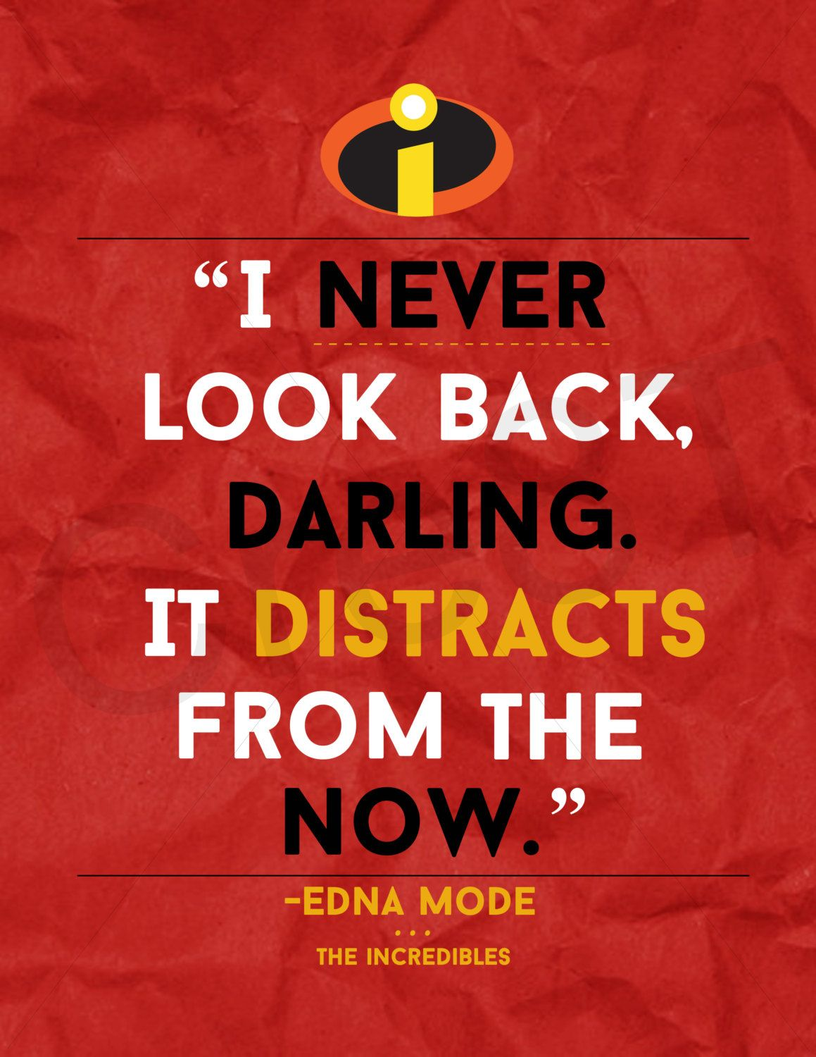 "Disney ""The Incredibles"" Movie Quote Print 
