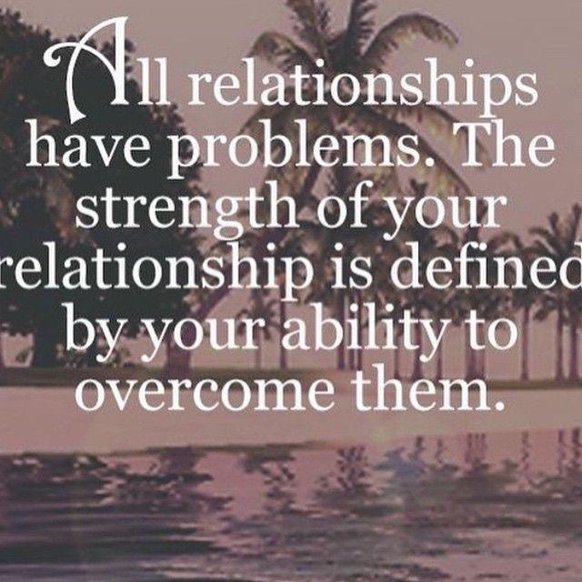 Relationship Problem Quotes Unique All Relationships Have Problems Love Love Quotes Quotes