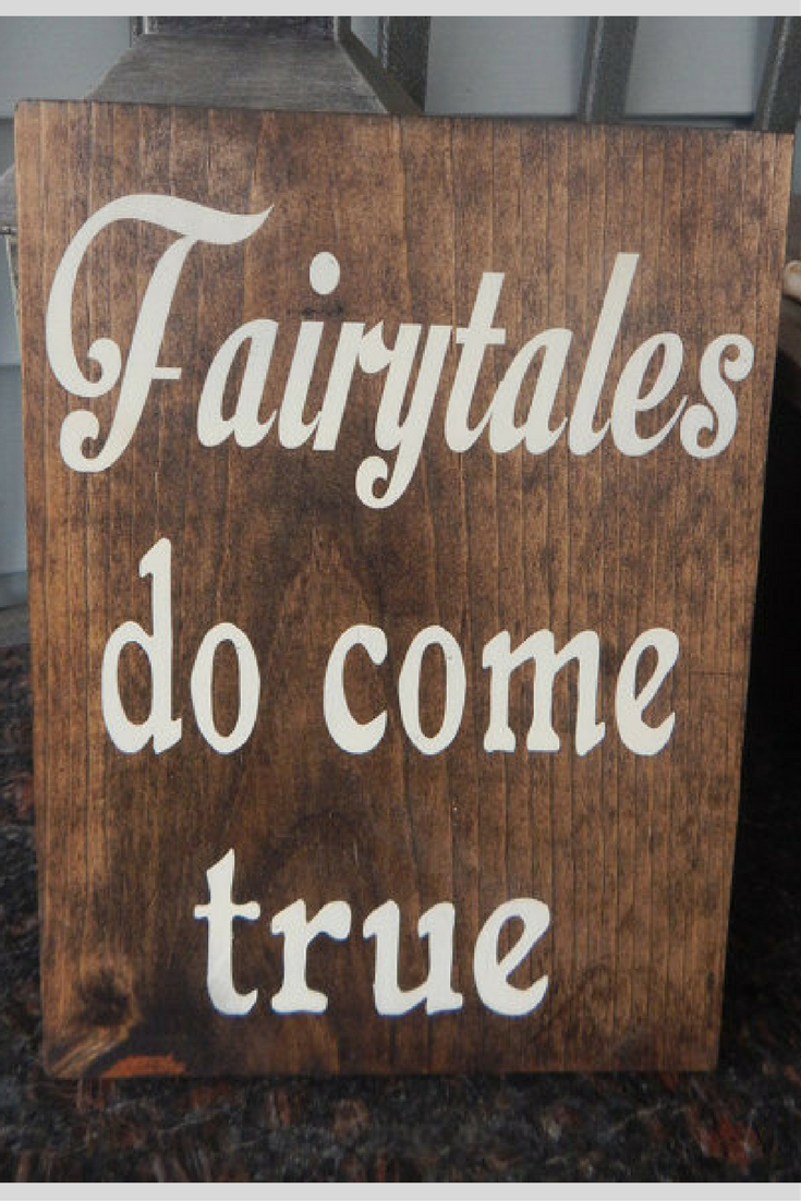 Wedding decorations quotes   Fairytale wedding quote sign decor fairytales do come true
