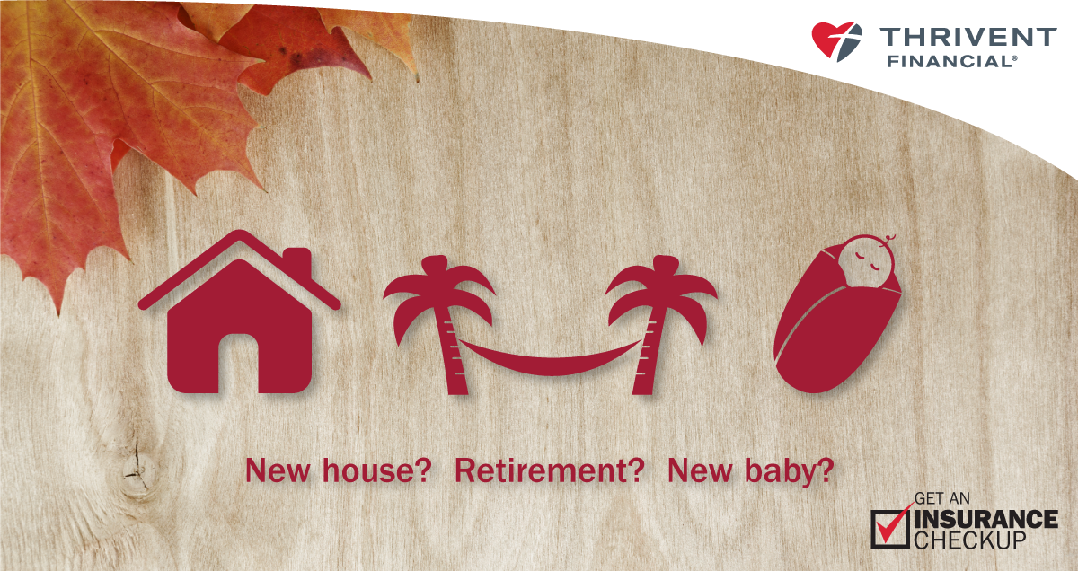 New house? Retirement? New baby? Fall is a great time to
