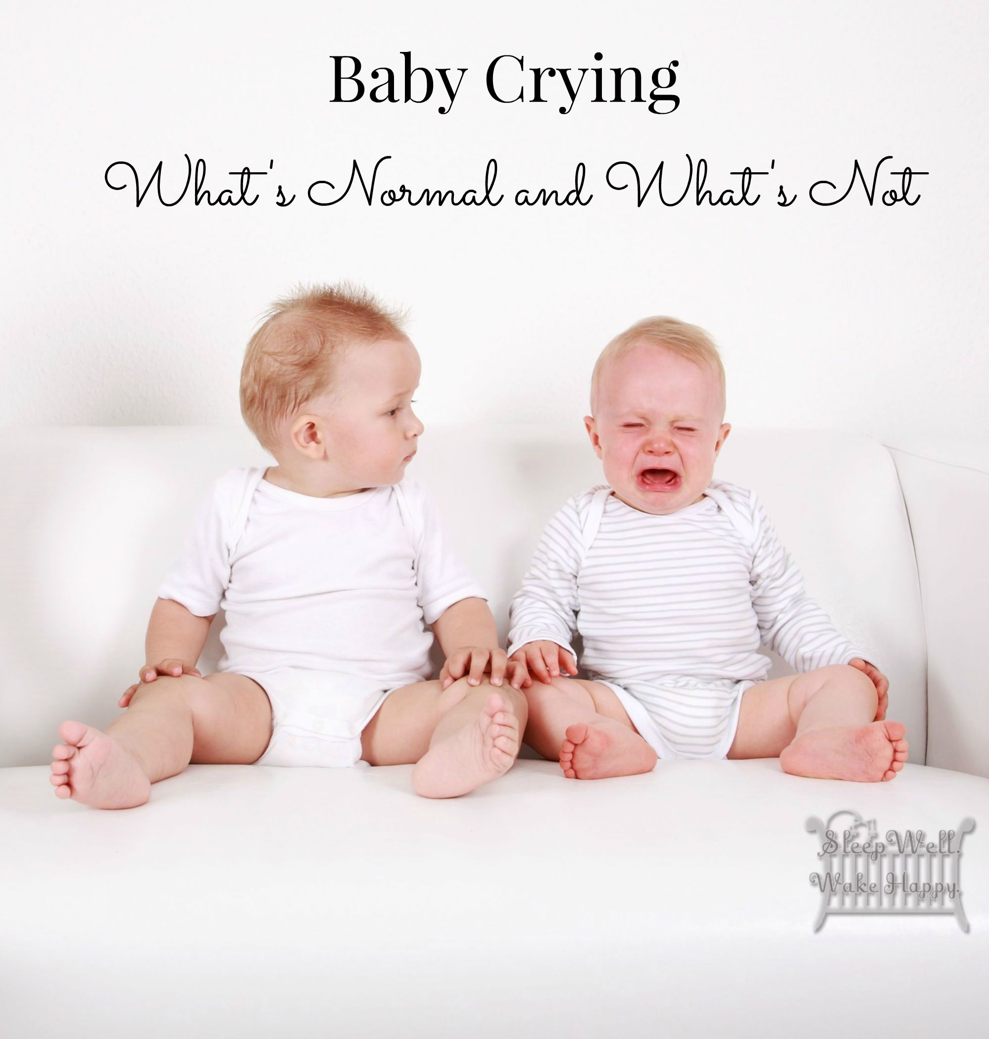 Baby Crying: What's Normal and What's Not - by Tamiko Kelly, Child Sleep Expert - Sleep Well. Wake Happy.