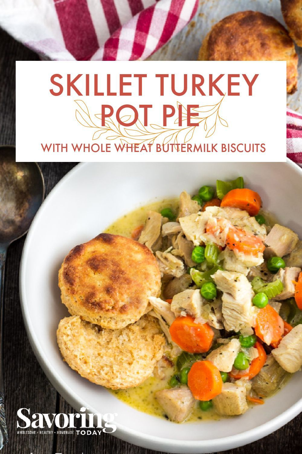 Skillet Turkey Pot Pie With Buttermilk Biscuits In 2020 Healthy Dinner Recipes Turkey Pot Pie Turkey Pot