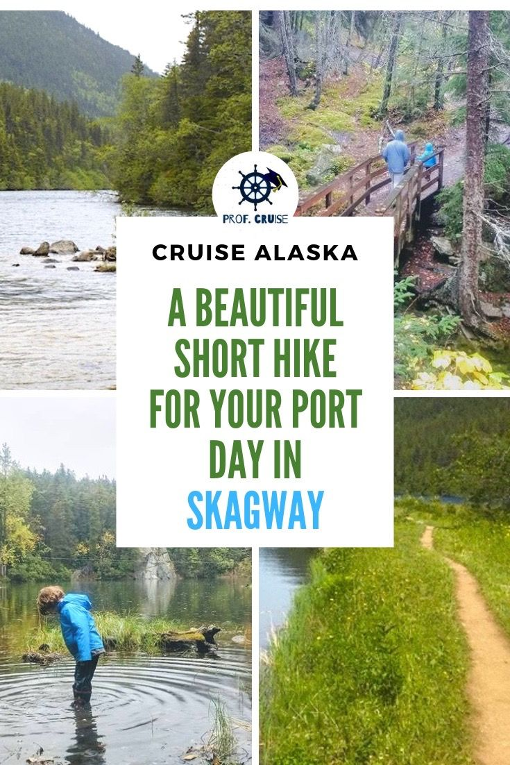 Lower Dewey Lake: The Best Hike In Skagway On Your Cruise