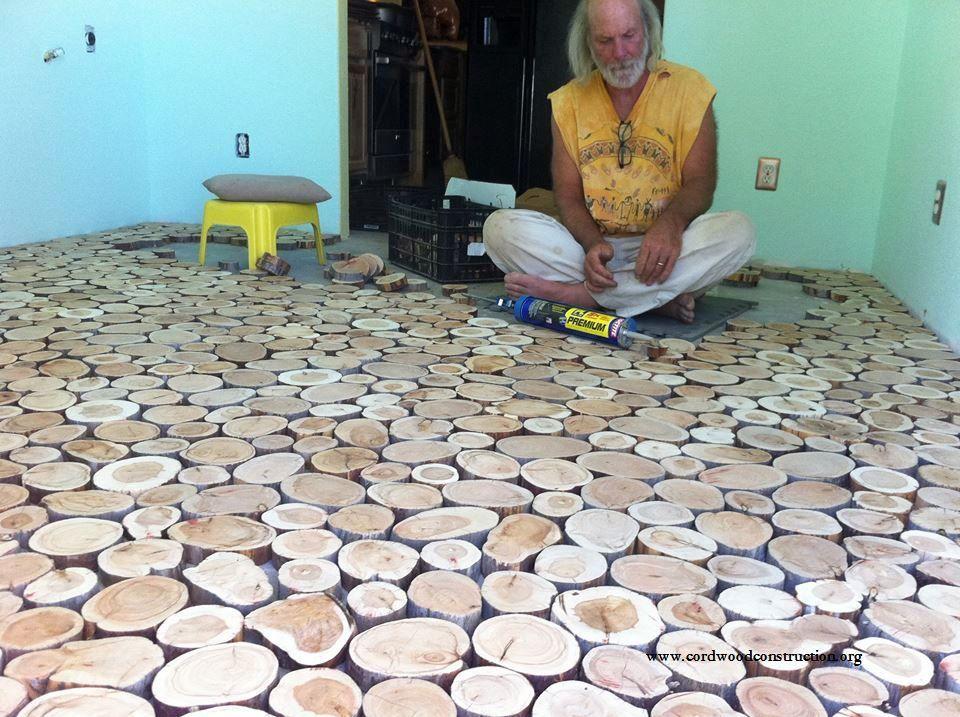Cordwood Flooring by Sunny in sunny Arizona - Cordwood Flooring By Sunny In Sunny Arizona Woods And House