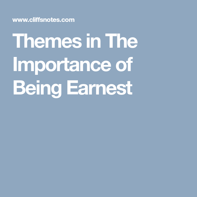 Theme In The Importance Of Being Earnest Critical Essay Oscar Wilde On Disobedience