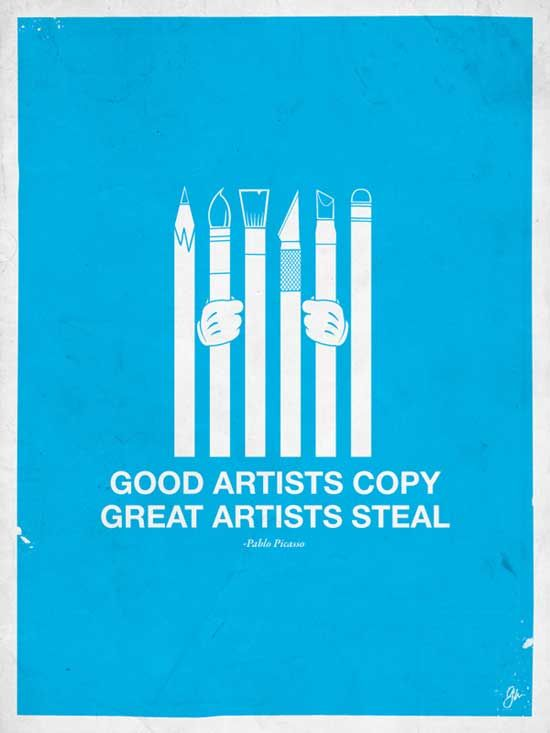 Graphic Design Quotes Awesome Good Artists Copy Great Artists Steal  My Life In Words  Pinterest . Design Ideas