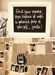 "Write on individual cards the names of everyone in attendance. At the reception, have the cards pinned to the line with clothes hangers. (<3 the rustic look!) Have Polaroid film and cameras nearby. ""Find your name, then replace it with a Polaroid photo of yourself... smile!"" :)"