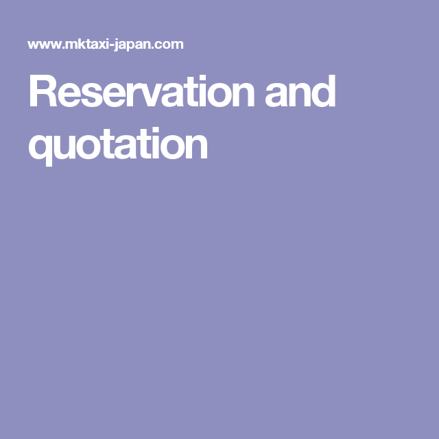Reservation and quotation | Japan | Kyoto, Japan, Quotations