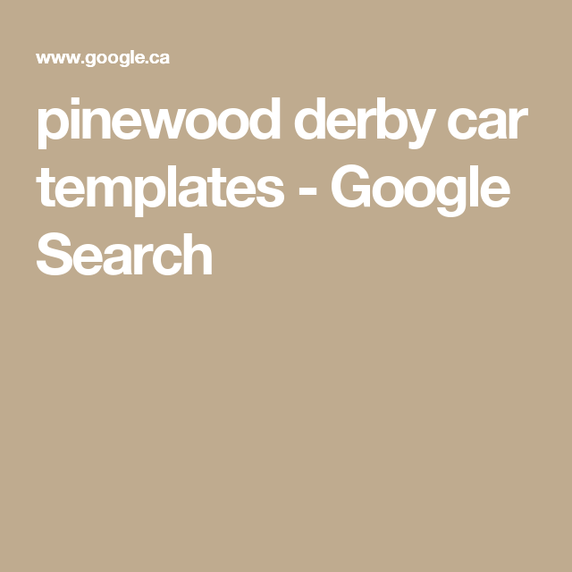 pinewood derby car templates - Google Search | Crafts For Kids ...