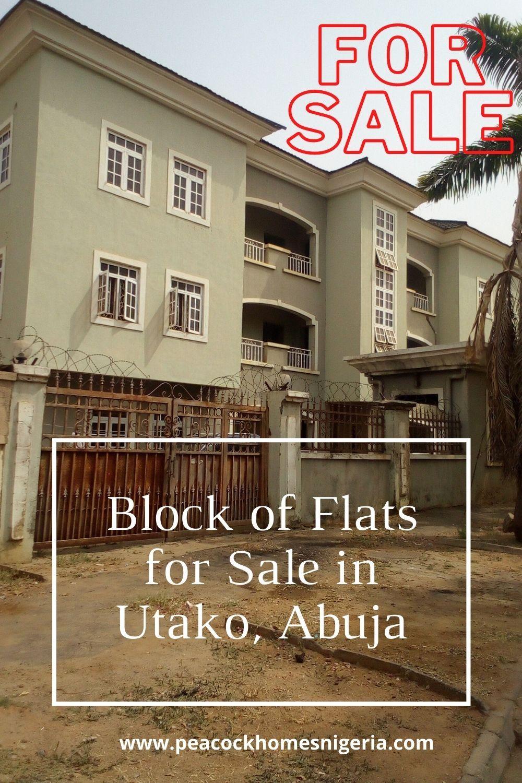 Block Of Flats For Sale In Utako Abuja In 2021 Block Of Flats 3 Bedroom Flat Abuja