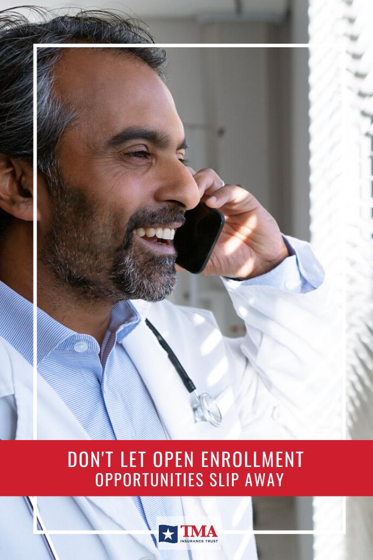 Don't Let Open Enrollment Opportunities Slip Away Best