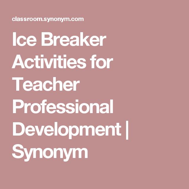 Ice breaker activities for teacher professional development ice breaker activities for teacher professional development synonym fandeluxe Choice Image