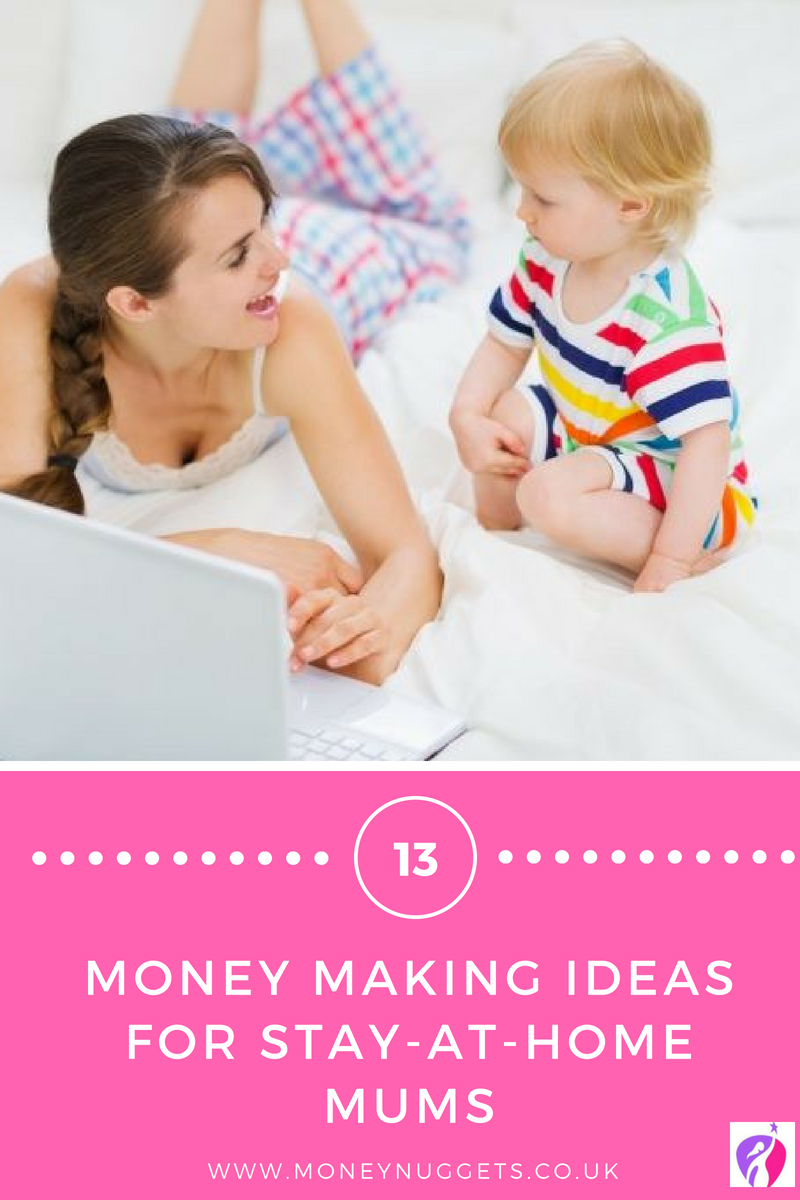 How To Earn Money As A Stay At Home Mum