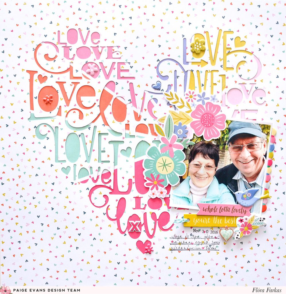Love Layout by Flóra Farkas using Oh My Heart by @paigeevans @pinkpaislee #scrapbooking