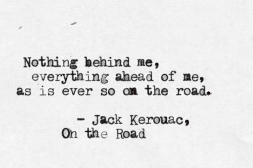 The Snug Is Now A Part Of Jack Kerouac Quotes Road Quotes