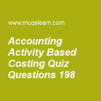 Learn quiz on accounting activity based costing, cost