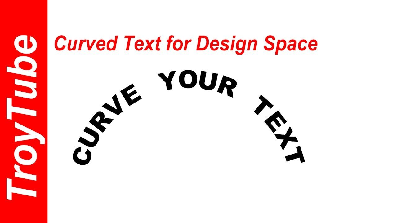 How to curve text for design space easily without inkscape