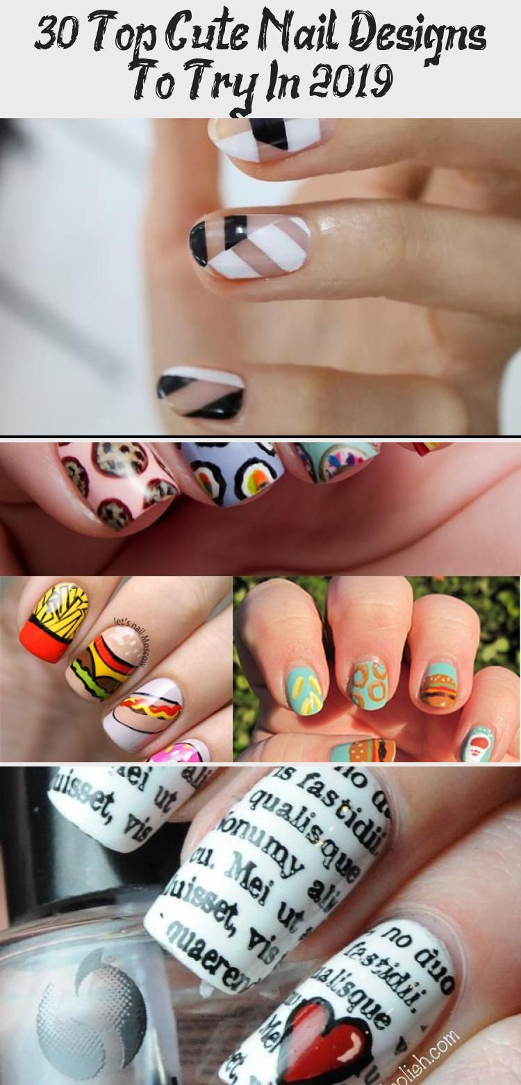 Photo of 30 Top Cute Nail Designs To Try In 2019 – Nail Art