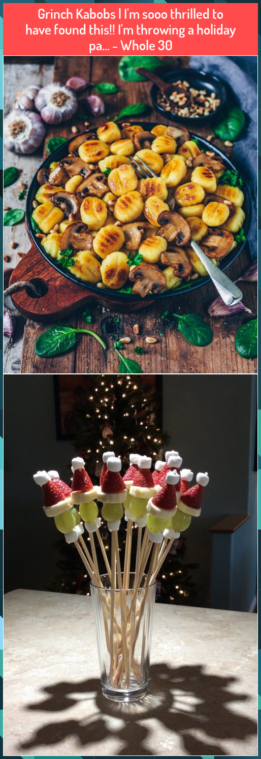 Grinch Kabobs | I'm sooo thrilled to have found this!! I'm throwing a holiday pa... - Whole 30 #Grinch #holiday #Kabobs #sooo #thrilled #throwing