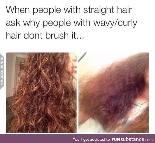 Brushing your curly hair - FunSubstance