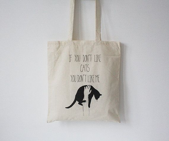 68fc8daa69 Tote bag black cat quote if you dont like cats you dont like me ...