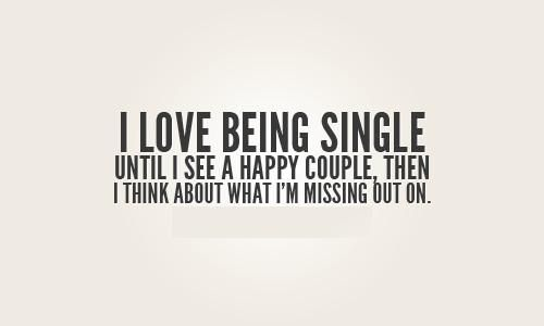 Being Single Quotes Love Being Single Love Picture Quotes Life Quotes