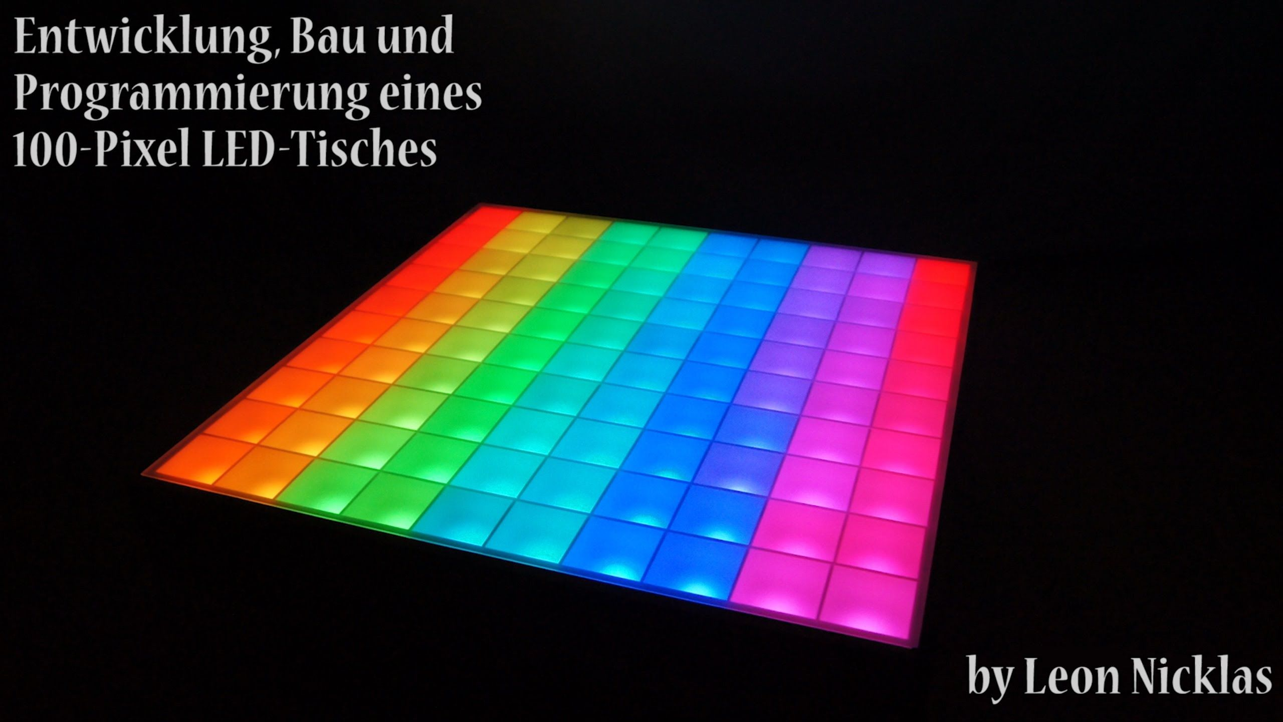 [Part1] Building An Interactive 100 Pixel WS2812 RGB LED Table (Tisch)