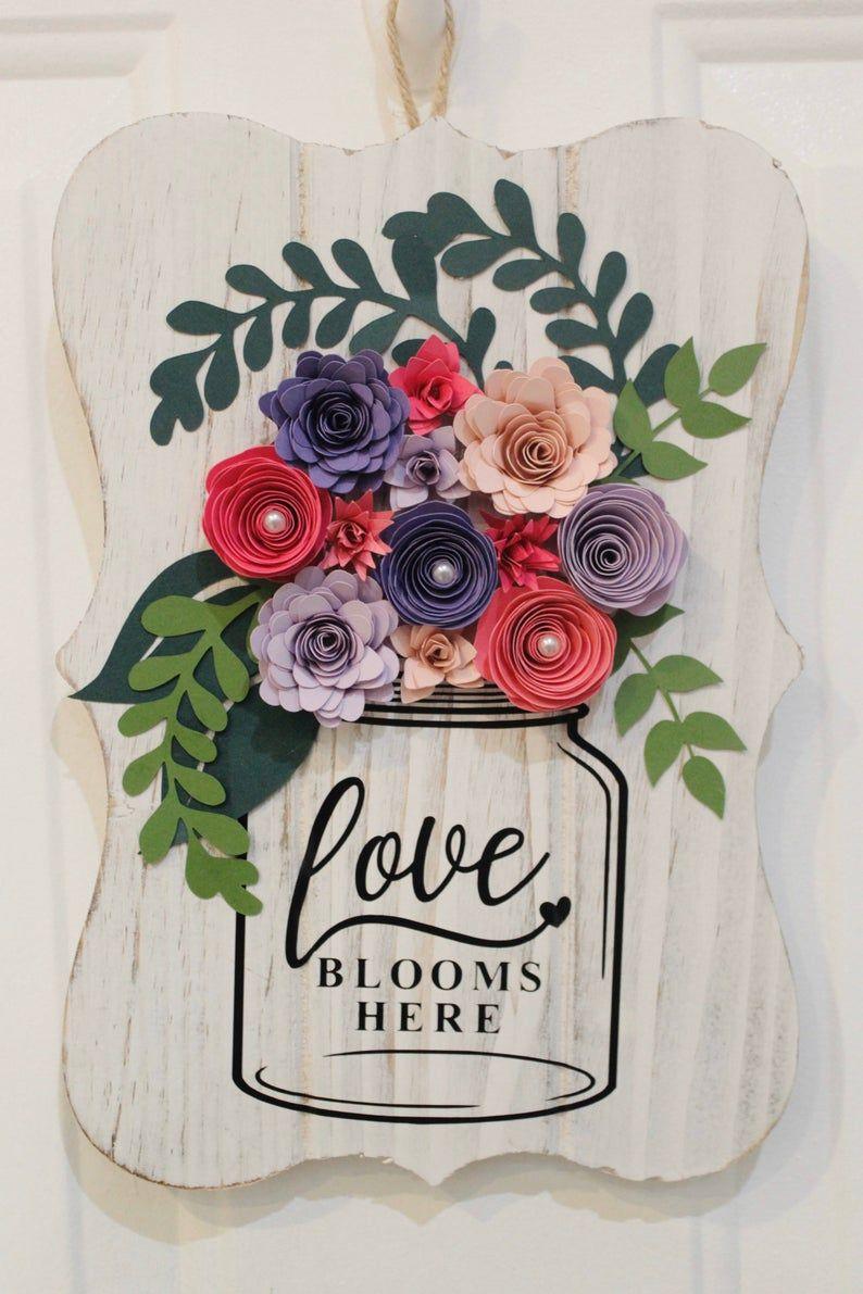 Download Paper Flower Wooden Plaque Mason Jar Love Blooms Here ...