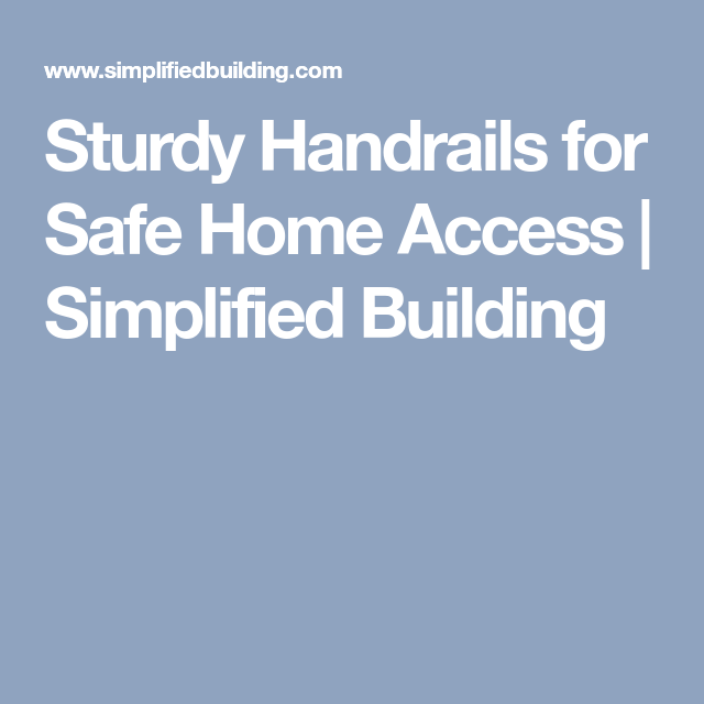 Best Sturdy Handrails For Safe Home Access Simplified 400 x 300