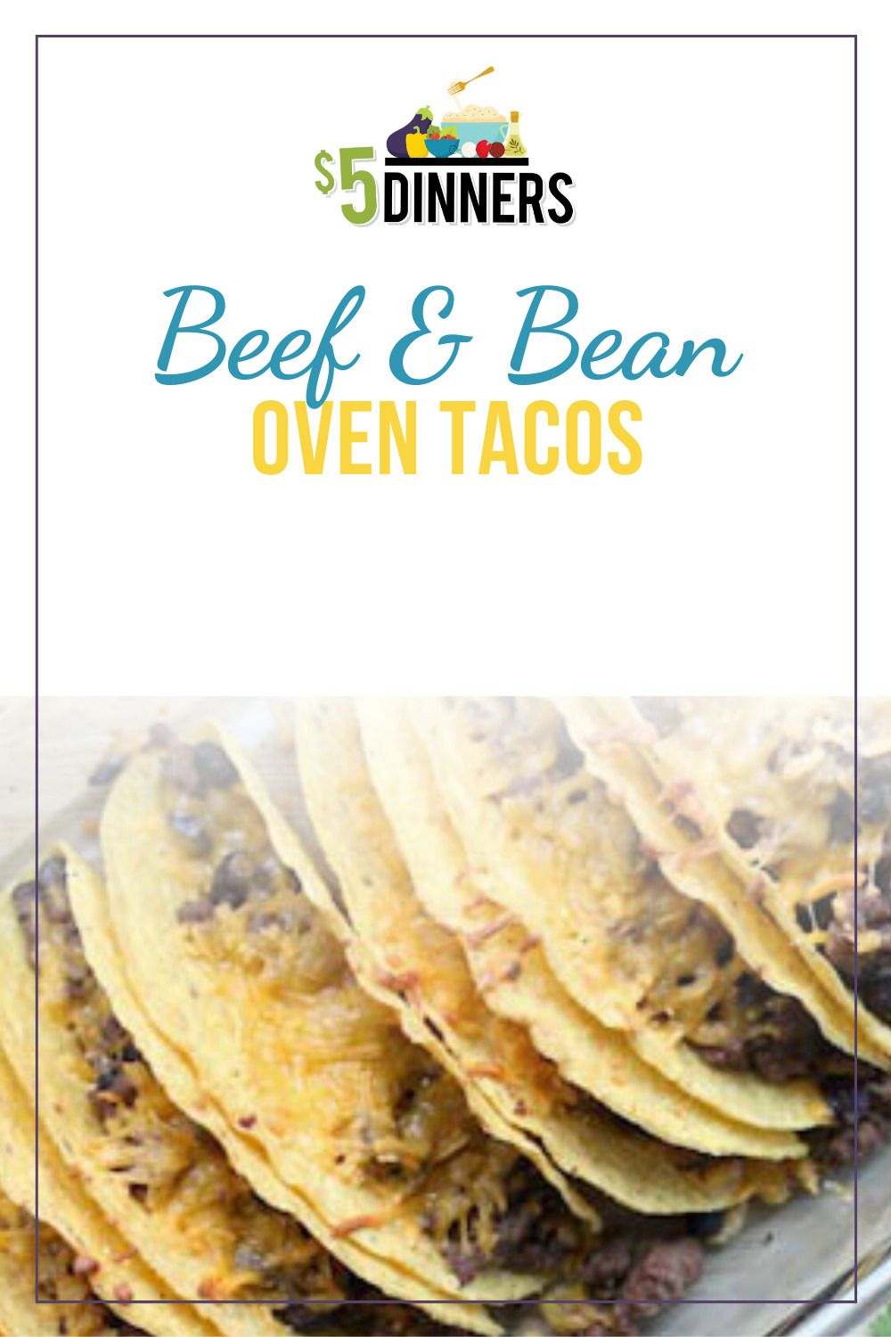 Beef & Bean Oven Tacos Recipe - $5 Dinners | Meal Plans & Recipes