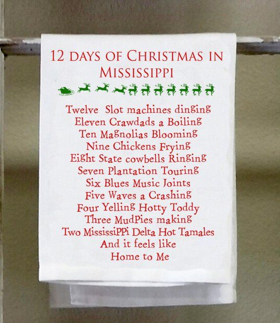 Christmas In Mississippi 2019 12 days of Christmas Mississippi towel, Christmas decor, Hostess