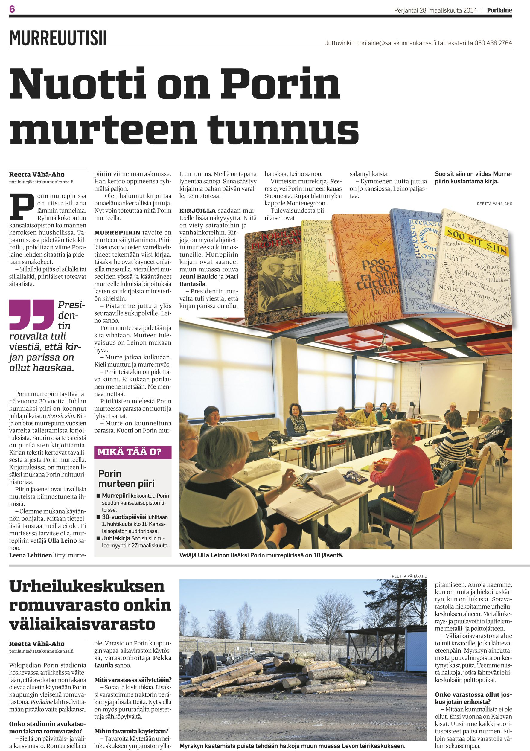 Porilaine 28/3/2014. Tekstit: Reetta Vähä-Aho Kuvat: Reetta Vähä-Aho //Painamalla kuvaa artikkeli aukeaa uuteen väliehteen.//