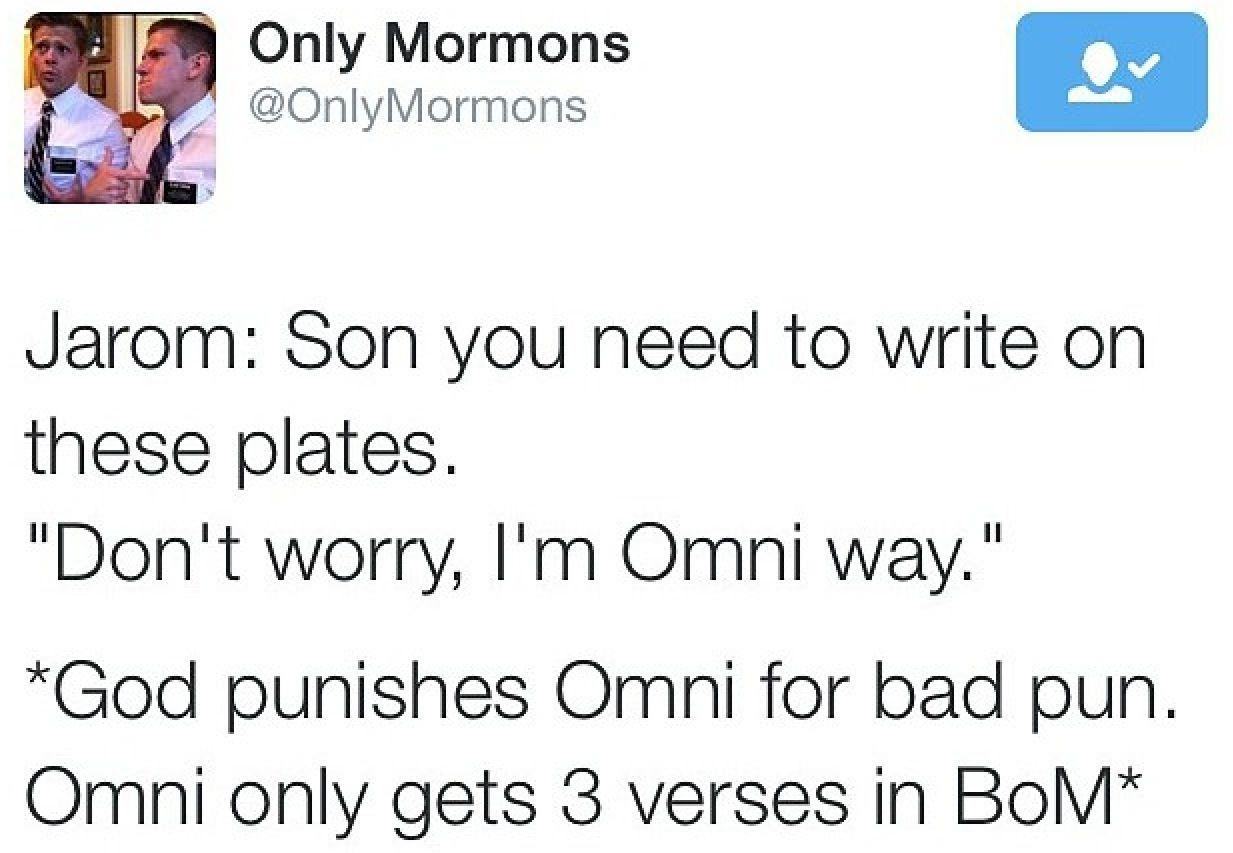 Haha God Punishes Omni For Bad Pun Mormon Jokes Mormon Humor Mormon Memes
