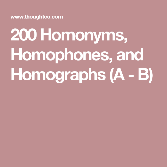 200 Homonyms, Homophones, and Homographs (With Exercises) | Homographs